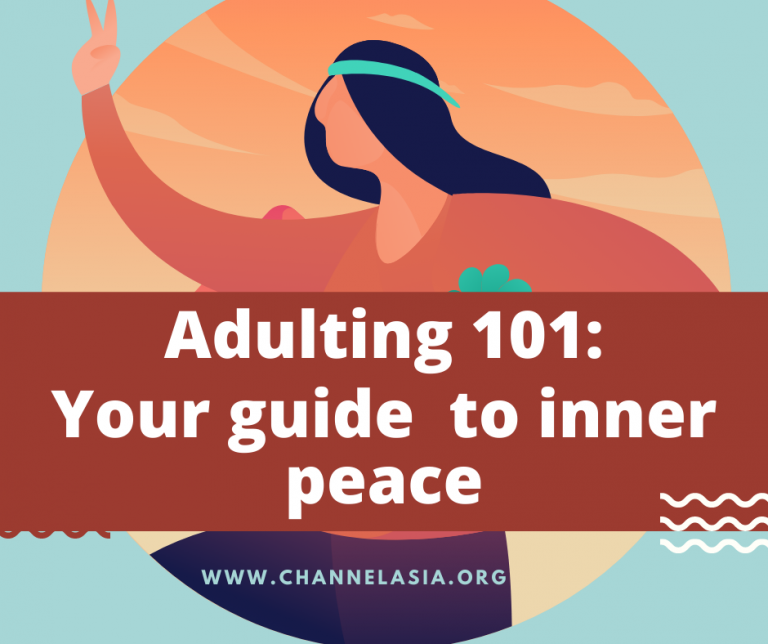 Adulting 101: Your guide to inner peace